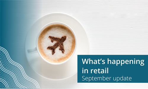 What's happening in retail - September update
